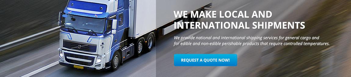 We make local and international shipments